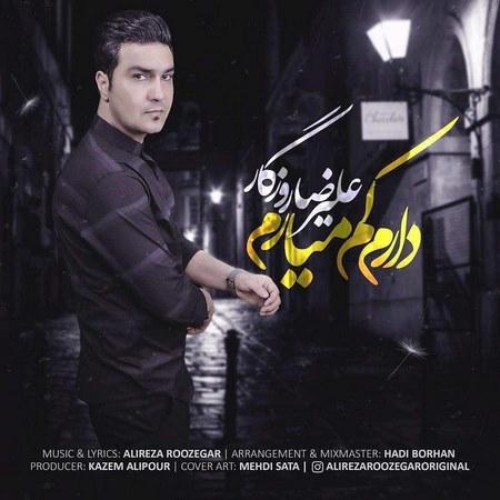 Alireza Roozegar - Daram Kam Miaram